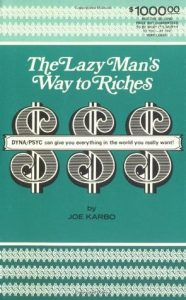 Joe Karbo's The Lazy Man's Way to Riches